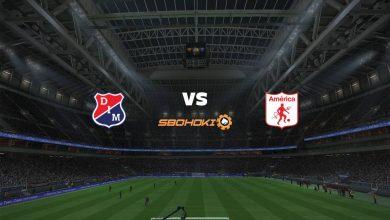 Photo of Live Streaming  Independiente Medellín vs América de Cali 14 Agustus 2021