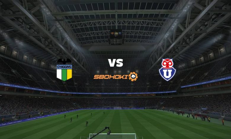 Live Streaming  O'Higgins vs Universidad de Chile 7 Agustus 2021 1