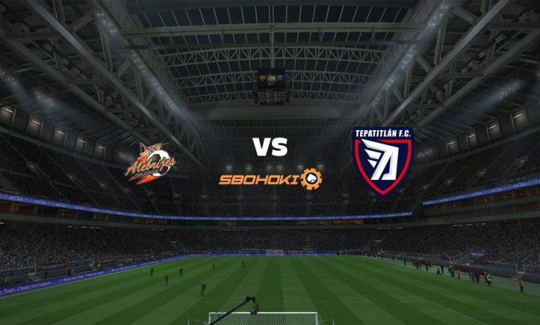 Live Streaming  Alebrijes de Oaxaca vs Tepatitlán FC 18 Agustus 2021 1