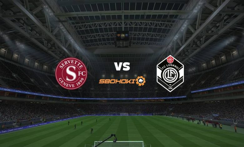 Live Streaming  Servette vs FC Lugano 1 Agustus 2021 1