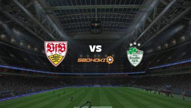 Photo of Live Streaming  Stuttgart vs SpVgg Greuther Furth 14 Agustus 2021