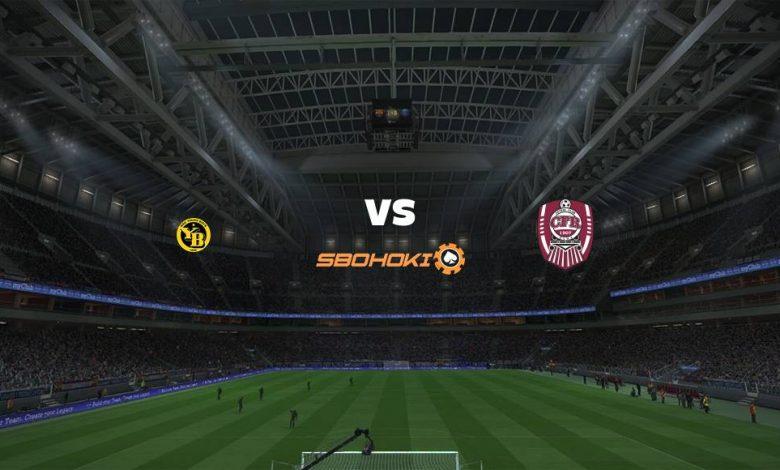Live Streaming  Young Boys vs CFR Cluj-Napoca 10 Agustus 2021 1