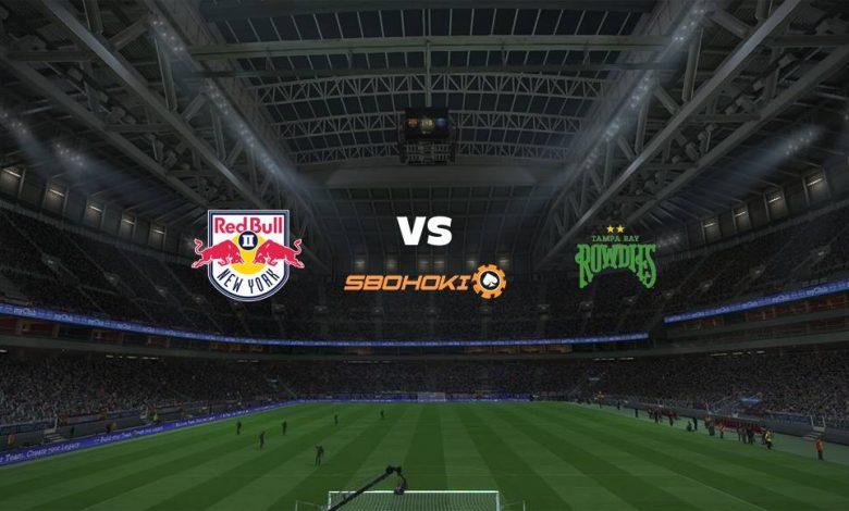 Live Streaming  New York Red Bulls II vs Tampa Bay Rowdies 6 Agustus 2021 1
