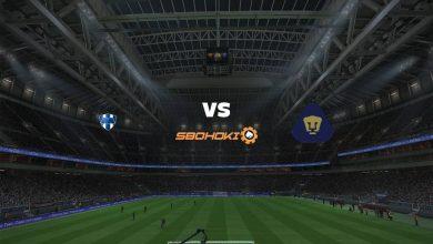 Photo of Live Streaming  Monterrey vs Pumas UNAM 1 Agustus 2021