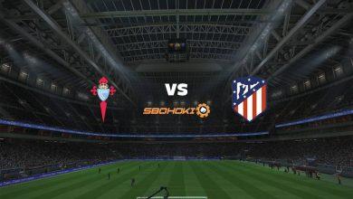 Photo of Live Streaming  Celta Vigo vs Atletico Madrid 15 Agustus 2021