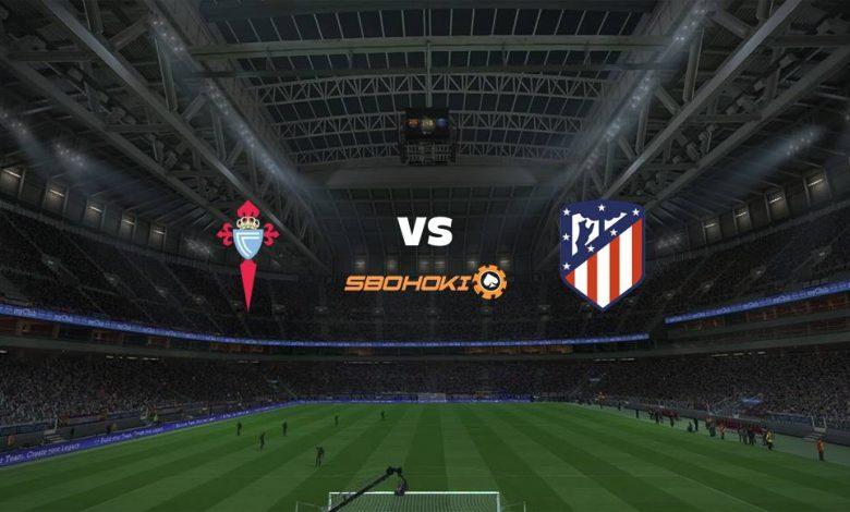 Live Streaming  Celta Vigo vs Atletico Madrid 15 Agustus 2021 1