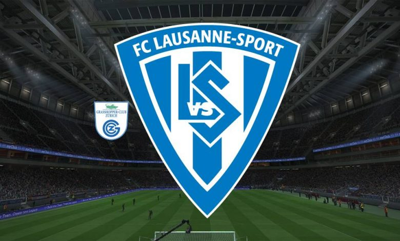 Live Streaming  Grasshoppers vs Lausanne Sports 7 Agustus 2021 1