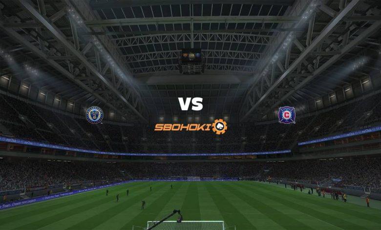 Live Streaming  Philadelphia Union vs Chicago Fire 1 Agustus 2021 1