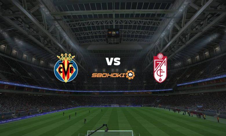 Live Streaming  Villarreal vs Granada 16 Agustus 2021 1