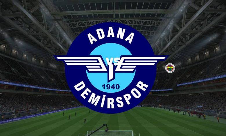 Live Streaming  Adana Demirspor vs Fenerbahce 15 Agustus 2021 1