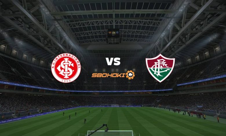 Live Streaming  Internacional vs Fluminense 15 Agustus 2021 1