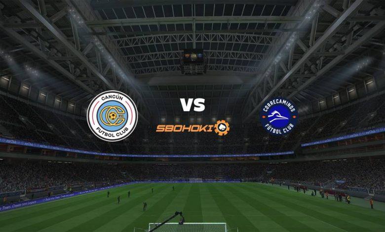Live Streaming  Cancún FC vs Correcaminos 11 Agustus 2021 1