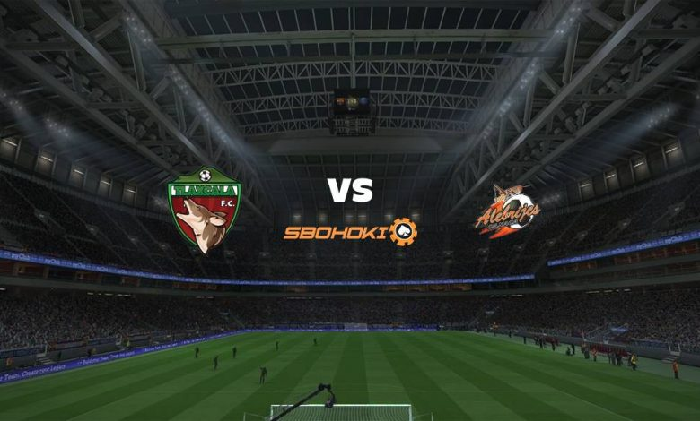 Live Streaming  Tlaxcala FC vs Alebrijes de Oaxaca 11 Agustus 2021 1
