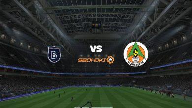 Photo of Live Streaming  Istanbul Basaksehir vs Alanyaspor 15 Agustus 2021