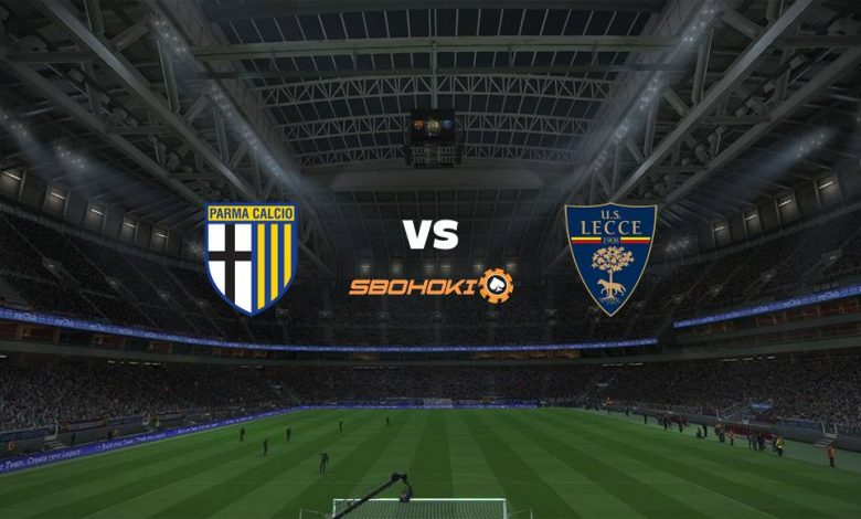 Live Streaming  Parma vs Lecce 15 Agustus 2021 1