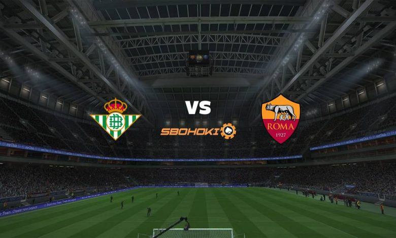 Live Streaming  Real Betis vs Roma 7 Agustus 2021 1