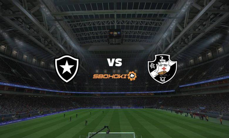 Live Streaming  Botafogo vs Vasco da Gama 1 Agustus 2021 1