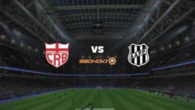 Photo of Live Streaming  CRB vs Ponte Preta 1 Agustus 2021