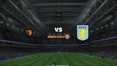 Photo of Live Streaming  Watford vs Aston Villa 14 Agustus 2021