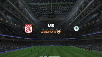 Photo of Live Streaming  Sivasspor vs Konyaspor 16 Agustus 2021