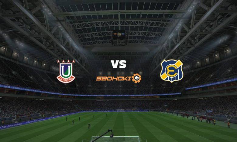 Live Streaming  Unión La Calera vs Everton CD 9 Agustus 2021 1