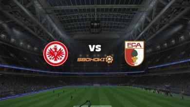 Photo of Live Streaming  Eintracht Frankfurt vs FC Augsburg 21 Agustus 2021