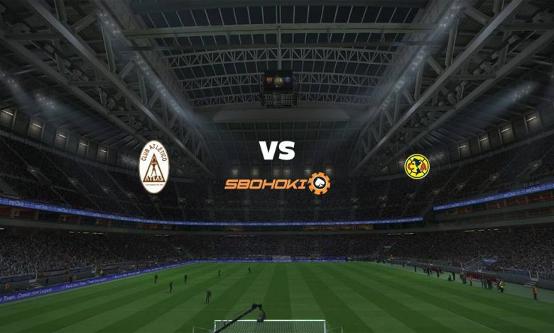Live Streaming  Atlas vs América 15 Agustus 2021 1