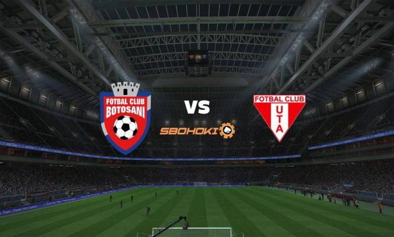 Live Streaming  FC Botosani vs UTA Arad 6 Agustus 2021 1