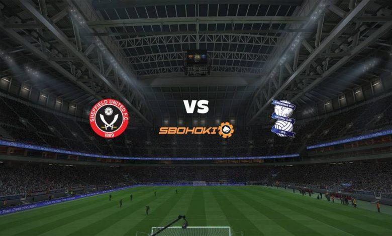 Live Streaming  Sheffield United vs Birmingham City 7 Agustus 2021 1