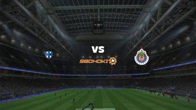 Photo of Live Streaming  Monterrey vs Chivas Guadalajara 22 Agustus 2021