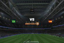 Photo of Live Streaming  Brazil U23 vs Spain U23 7 Agustus 2021