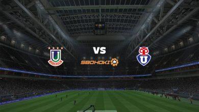 Photo of Live Streaming  Unión La Calera vs Universidad de Chile 22 Agustus 2021