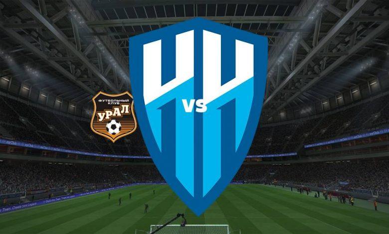 Live Streaming  FC Ural Ekaterinburg vs Nizhny Novgorod 1 Agustus 2021 1