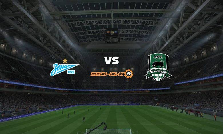 Live Streaming  Zenit St Petersburg vs Krasnodar 7 Agustus 2021 1