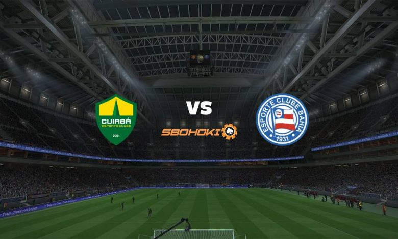 Live Streaming  Cuiabá vs Bahia 8 Agustus 2021 1