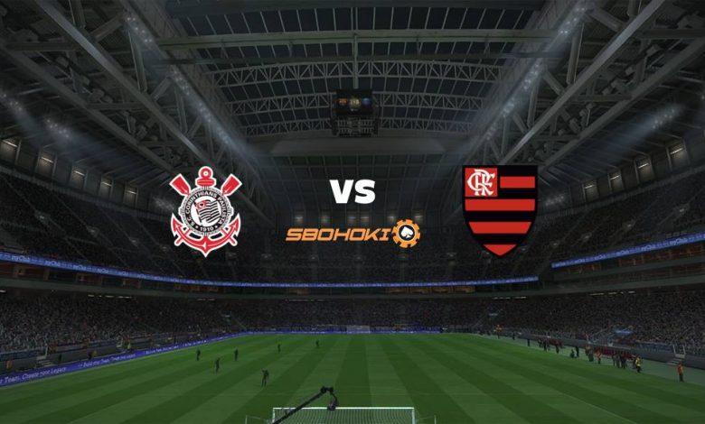 Live Streaming  Corinthians vs Flamengo 1 Agustus 2021 1