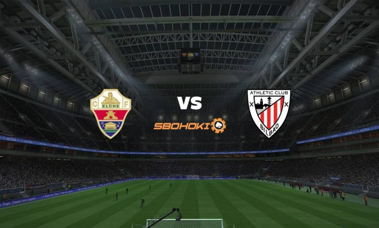 Live Streaming  Elche vs Athletic Bilbao 16 Agustus 2021 1