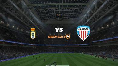 Photo of Live Streaming  Real Oviedo vs Lugo 15 Agustus 2021