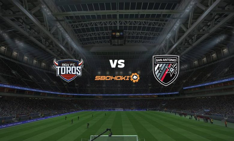 Live Streaming  Rio Grande Valley FC Toros vs San Antonio FC 9 Agustus 2021 1