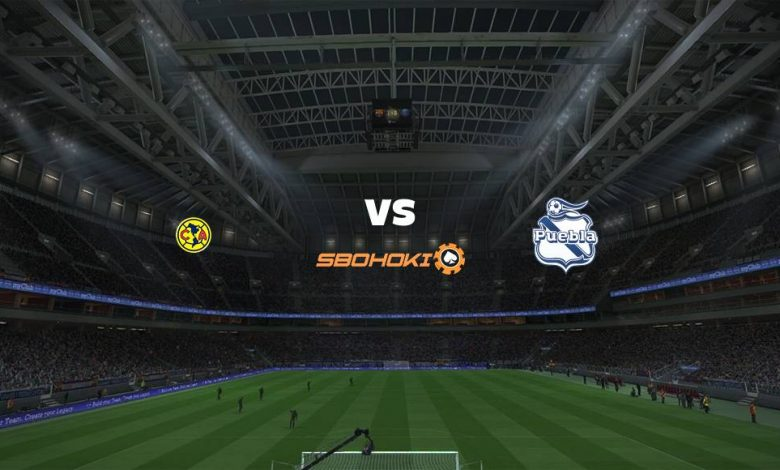 Live Streaming  América vs Puebla 8 Agustus 2021 1
