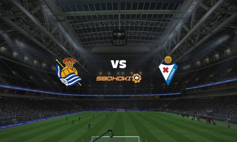 Live Streaming  Real Sociedad vs Eibar 6 Agustus 2021 1
