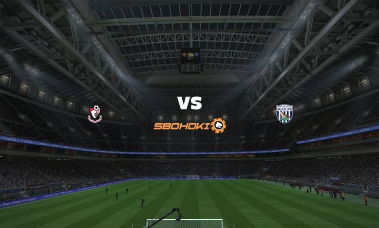 Live Streaming  Bournemouth vs West Bromwich Albion 6 Agustus 2021 1