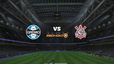 Photo of Live Streaming  Grêmio vs Corinthians 29 Agustus 2021