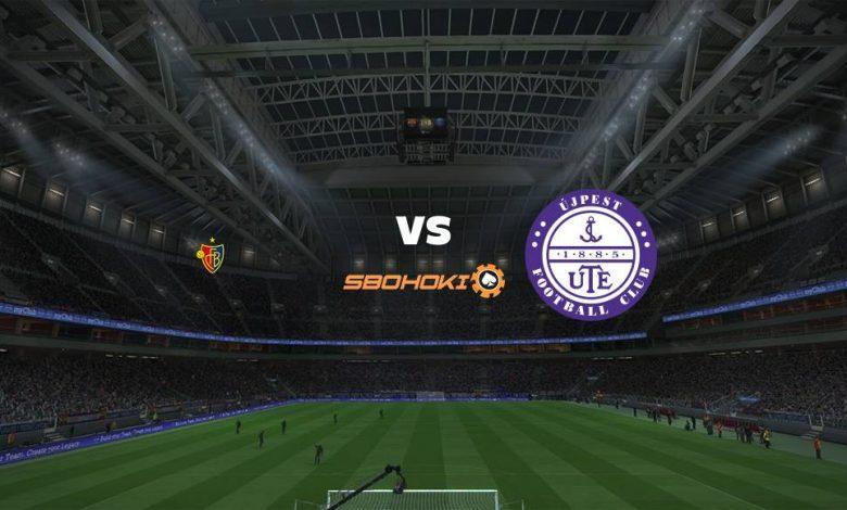 Live Streaming  FC Basel vs Ujpesti 12 Agustus 2021 1