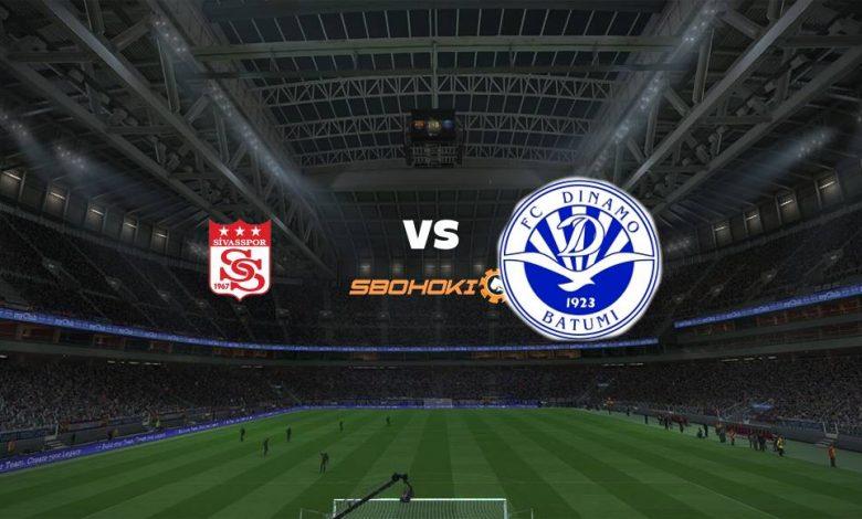 Live Streaming  Sivasspor vs Dinamo Batumi 12 Agustus 2021 1