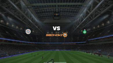 Photo of Live Streaming  Montpellier vs St Etienne 12 September 2021