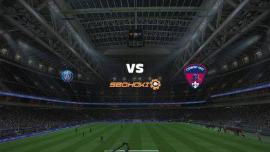 Photo of Live Streaming  Paris Saint-Germain vs Clermont Foot 11 September 2021