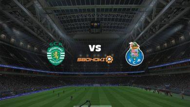 Photo of Live Streaming  Sporting CP vs FC Porto 11 September 2021