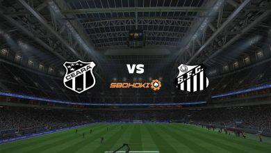 Photo of Live Streaming  Ceará vs Santos 19 September 2021