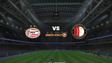 Photo of Live Streaming  PSV Eindhoven vs Feyenoord 19 September 2021